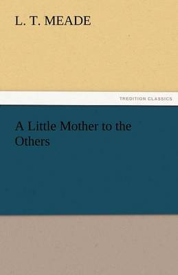 A Little Mother to the Others (Paperback)