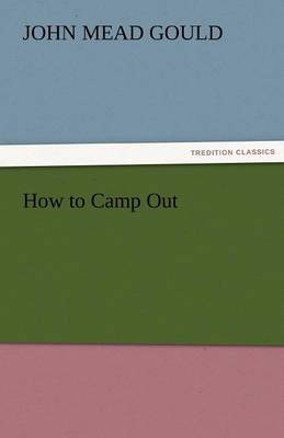 How to Camp Out (Paperback)