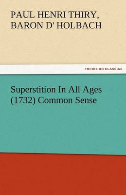 Superstition in All Ages (1732) Common Sense (Paperback)