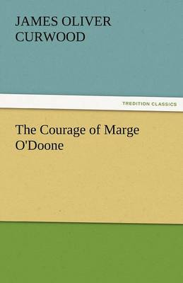 The Courage of Marge O'Doone (Paperback)
