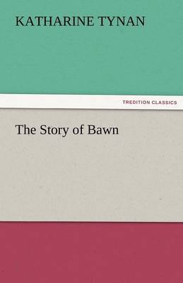 The Story of Bawn (Paperback)