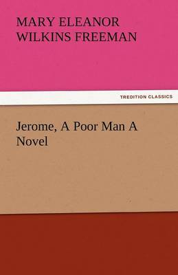 Jerome, a Poor Man a Novel (Paperback)