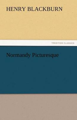 Normandy Picturesque (Paperback)