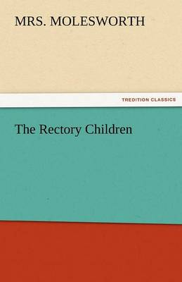 The Rectory Children (Paperback)