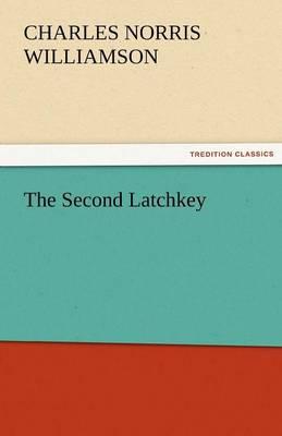 The Second Latchkey (Paperback)