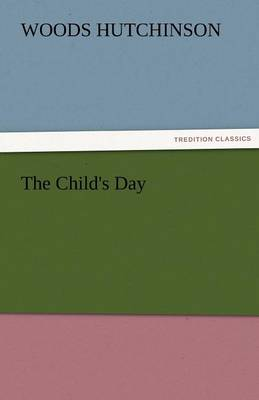 The Child's Day (Paperback)