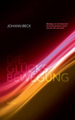 Die Glucksbewegung (Paperback)