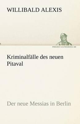 Kriminalfalle Des Neuen Pitaval (Paperback)