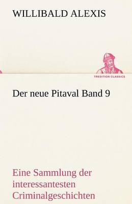 Der Neue Pitaval Band 9 (Paperback)