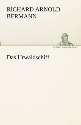 Das Urwaldschiff (Paperback)