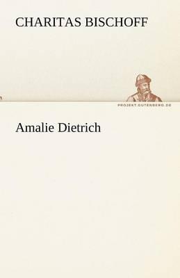 Amalie Dietrich (Paperback)