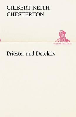 Priester Und Detektiv (Paperback)