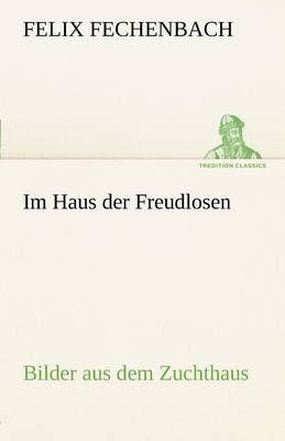 Im Haus Der Freudlosen (Paperback)