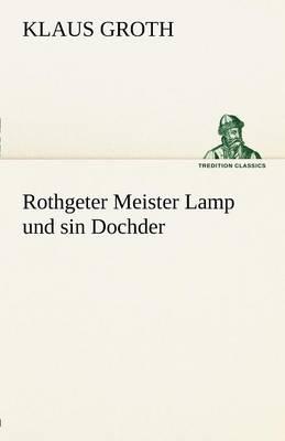 Rothgeter Meister Lamp Und Sin Dochder (Paperback)