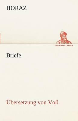 Briefe (Ubersetzung Von Voss) (Paperback)