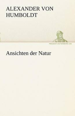 Ansichten Der Natur (Paperback)