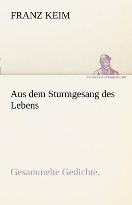 Aus Dem Sturmgesang Des Lebens (Paperback)