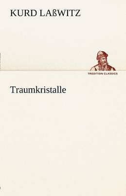 Traumkristalle (Paperback)