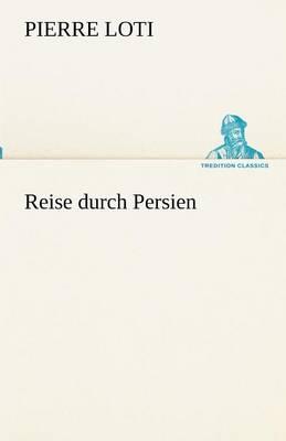 Reise Durch Persien (Paperback)