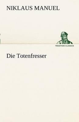 Die Totenfresser (Paperback)