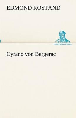 Cyrano Von Bergerac (Paperback)