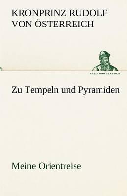 Zu Tempeln Und Pyramiden (Paperback)