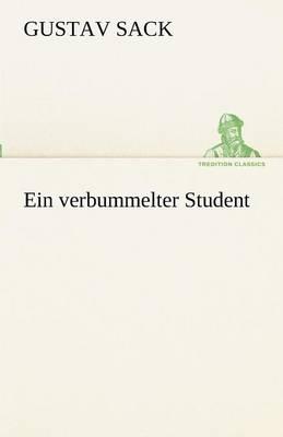 Ein Verbummelter Student (Paperback)