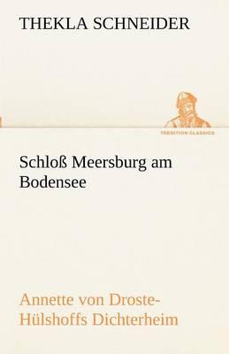 Schloss Meersburg Am Bodensee (Paperback)