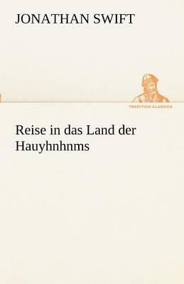 Reise in Das Land Der Hauyhnhnms (Paperback)