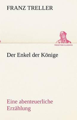 Der Enkel Der Konige (Paperback)