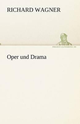 Oper Und Drama (Paperback)