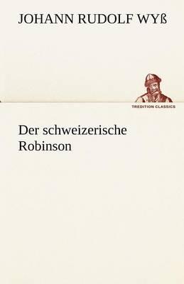 Der Schweizerische Robinson (Paperback)