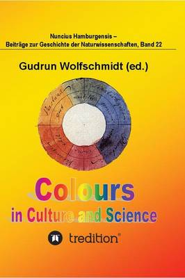 Colours in Culture and Science. (Hardback)