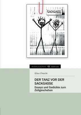 Der Tanz VOR Der Sackgasse (Paperback)