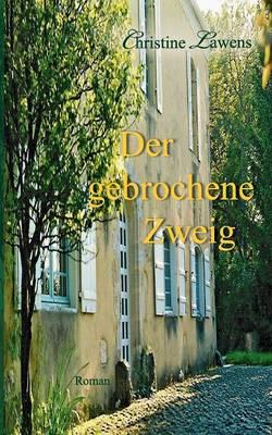 Der Gebrochene Zweig (Paperback)