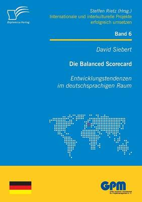 Die Balanced Scorecard: Entwicklungstendenzen Im Deutschsprachigen Raum (Paperback)