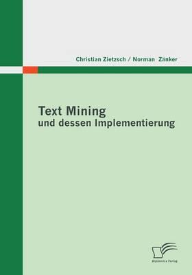 Text Mining Und Dessen Implementierung (Paperback)