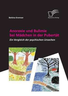 Anorexie Und Bulimie Bei Madchen in Der Pubertat (Paperback)