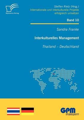 Interkulturelles Management: Thailand - Deutschland (Paperback)