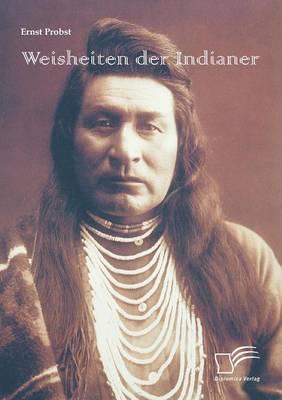 Weisheiten Der Indianer (Paperback)