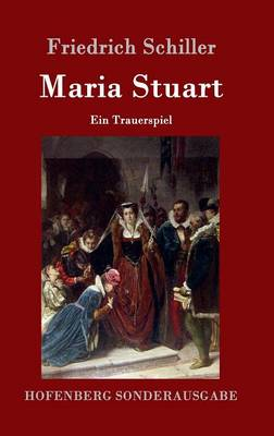 Maria Stuart (Hardback)