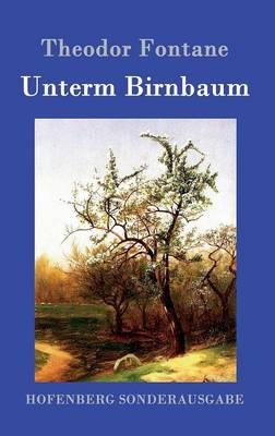 Unterm Birnbaum (Hardback)