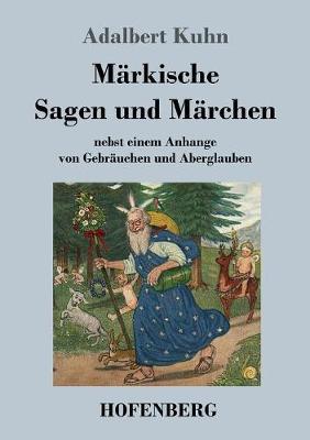 Markische Sagen Und Marchen (Paperback)