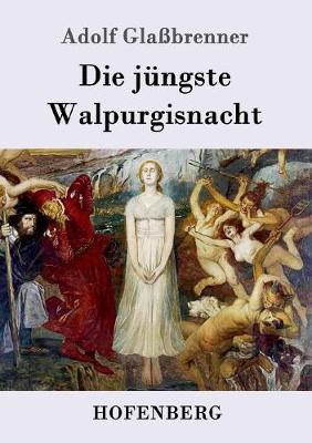 Die Jungste Walpurgisnacht (Paperback)