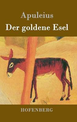 Der Goldene Esel (Hardback)