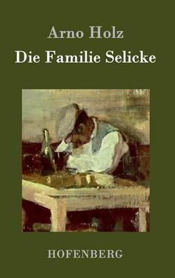 Die Familie Selicke (Hardback)