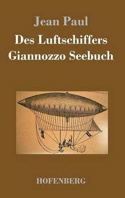 Des Luftschiffers Giannozzo Seebuch (Hardback)