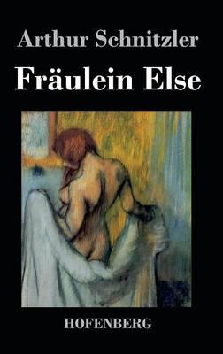 Fraulein Else (Hardback)