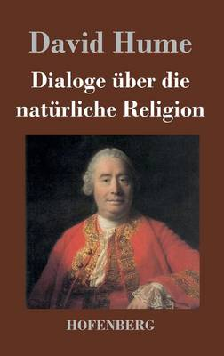Dialoge ber Die Nat rliche Religion (Hardback)