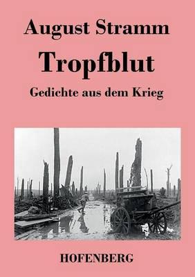 Tropfblut (Paperback)